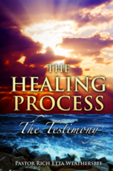 The Healing Process: The Testimony