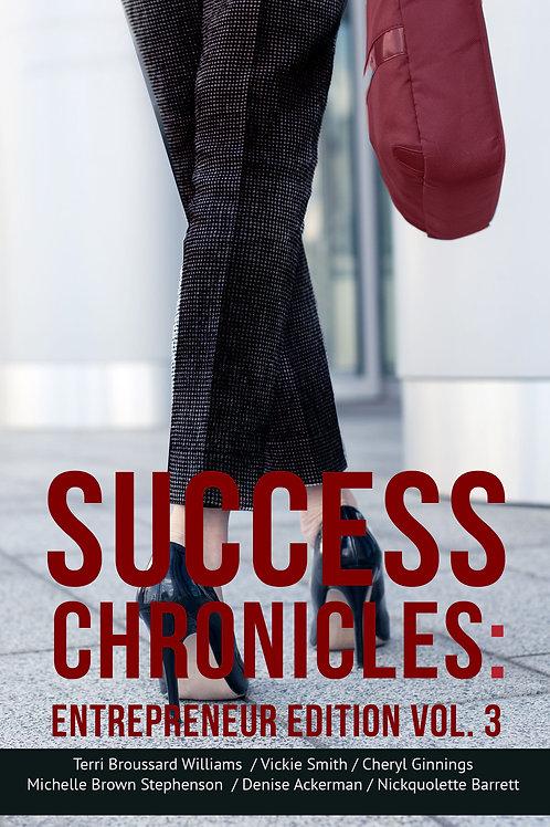 Success Chronicles: Entrepreneur Edition