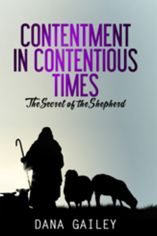 Contentment in Contentious Times: The Secret of the Shepherd