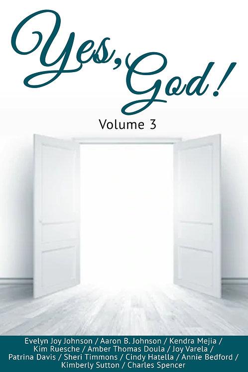 Yes God, Volume 3