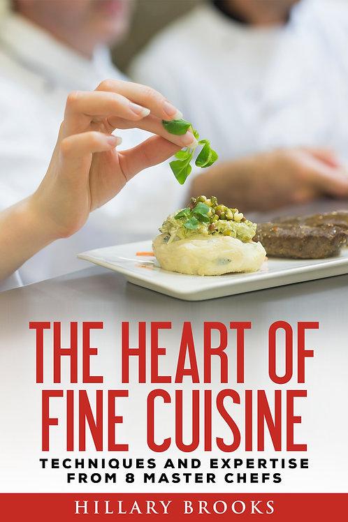 The Heart of Fine Cuisine