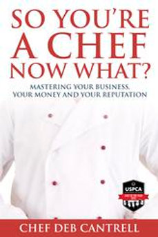 So You're A Chef, Now What?