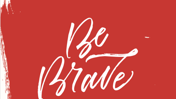 {Note Cards} Be Brave