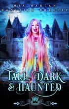 Tall, Dark & Haunted