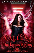 Calluna: Darkness Rising
