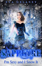 Sapphire: I'm Sexy and I Snow It