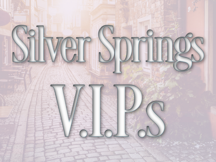 Silver Springs VIPs