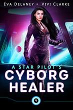 A Star Pilot's Cyborg Healer