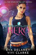 A Starpilot's Hero