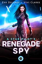 A Star Pilot's Renegade Spy
