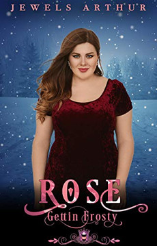 Rose: Gettin' Frosty