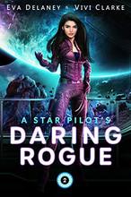 A Star Pilot's Daring Rogue