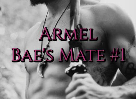 Bae's Mate #1 Armel