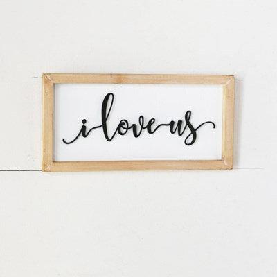 I Love Us Wooden Sign