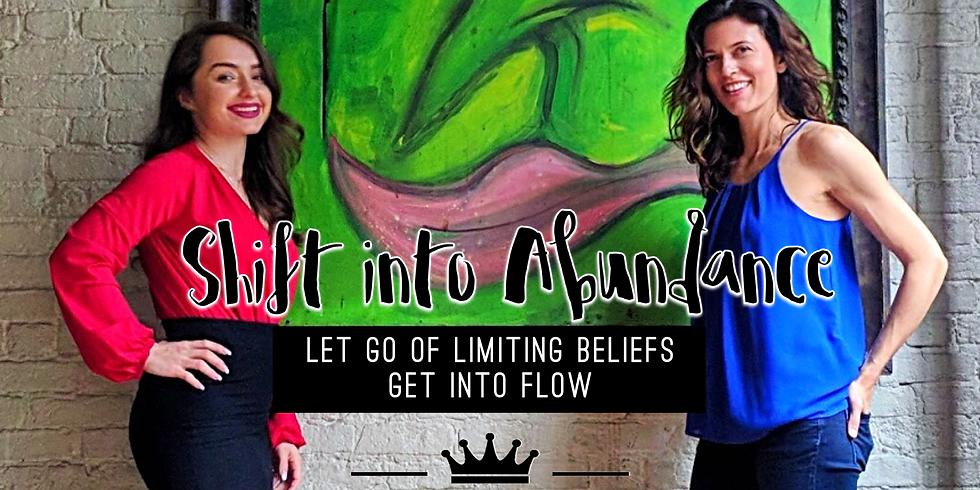 Shift into Abundance Workshop w/ Zhanna Romm and Megan Bhatia