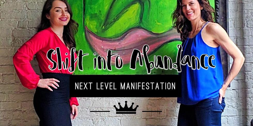 Shift into Abundance: Next Level Manifestation Sessions