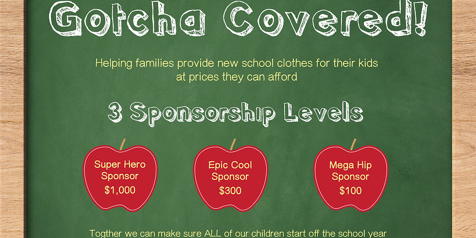 Gotcha Covered Back to School Program