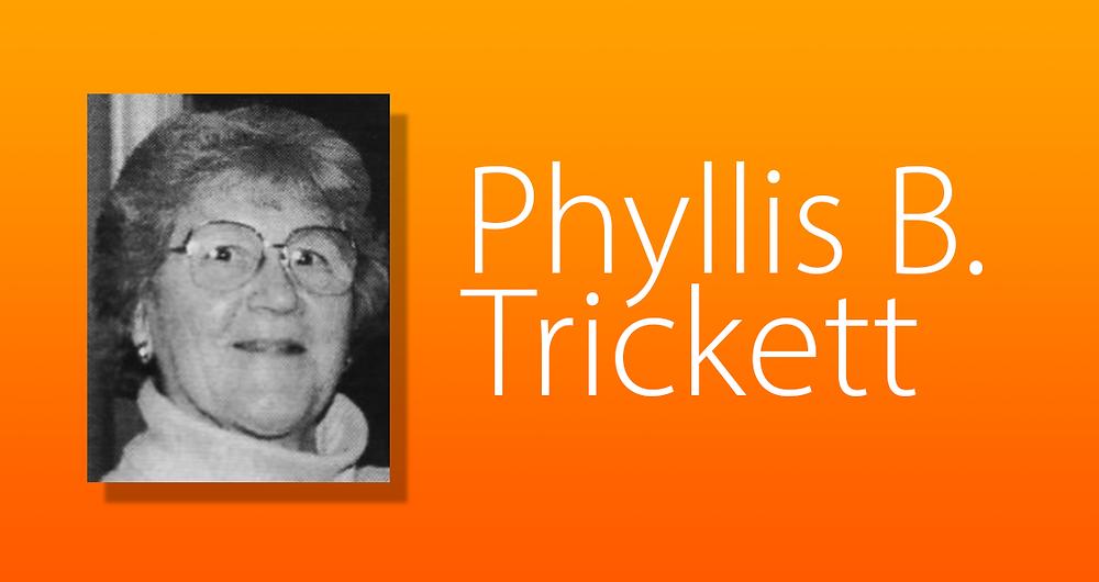 Phyllis B. Trickett