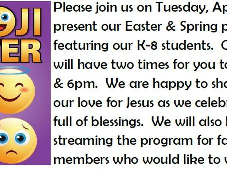 It's an Emoji Easter!  Come enjoy our Easter & Spring Program