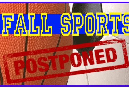Fall Sports Postponed