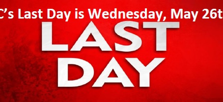 Last Day for ASC - May 26th