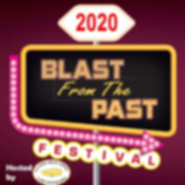 2020 Blast from the Past Festival Promo