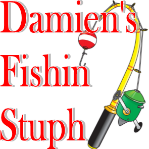 Damien's Fishin Stuph