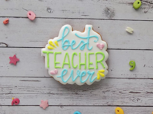 Individual 'Best Teacher Ever' Biscuit