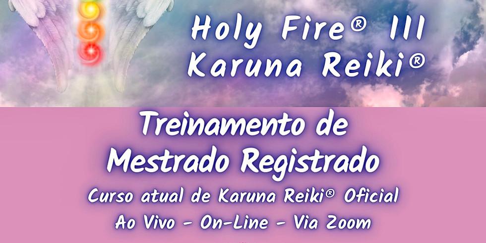 Mestrado Oficial Holy Fire® III Karuna Reiki®