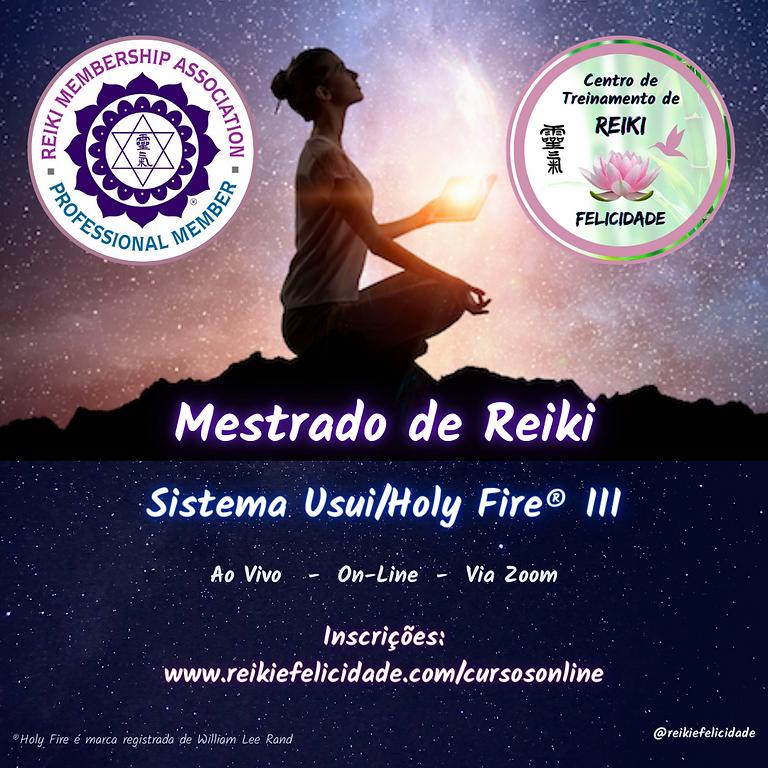Mestrado de Reiki Usui/ Holy Fire® III Online