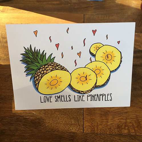 Love Smells Like Pineapples Greeting Card