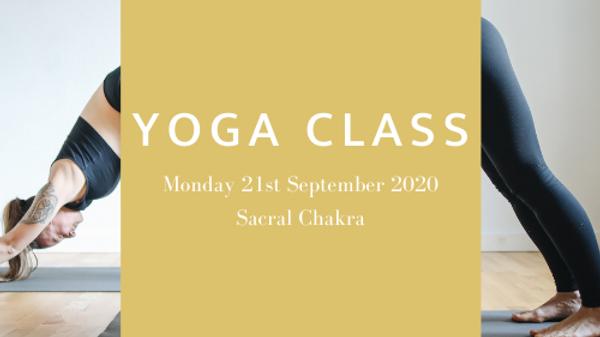 Yoga Class: Mon 21st Sep Sacral Chakra