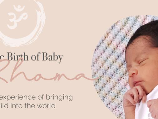 The Birth of Baby Rhoma