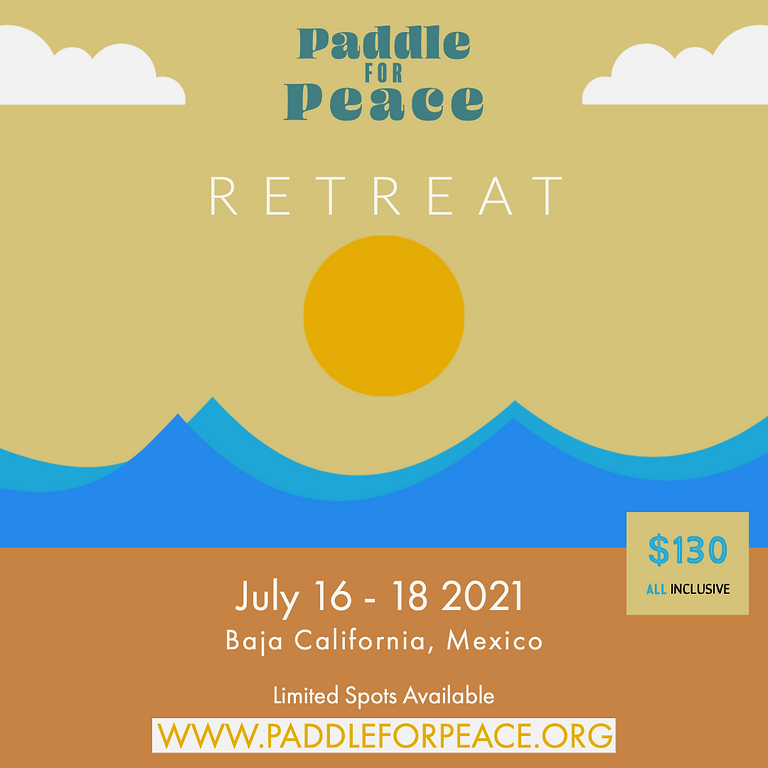 Paddle for Peace Retreat Mexico