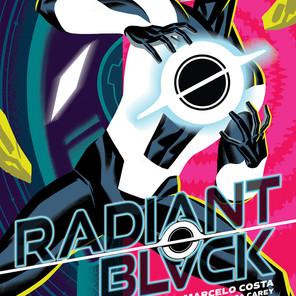 "Catch Nathan Burnett in ""Radiant Black,"" a new comic book"