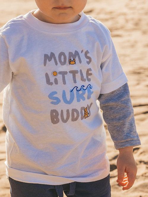 [Mom's] Surf Buddy Shirt