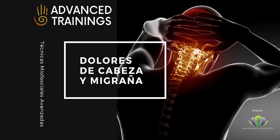Técnicas Miofasciales Avanzadas: Dolores de Cabeza y Migraña