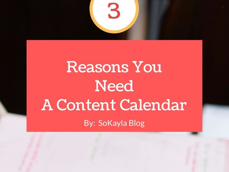 3 Reasons for a Content Calendar