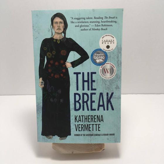 The Break - Katherena Vermette