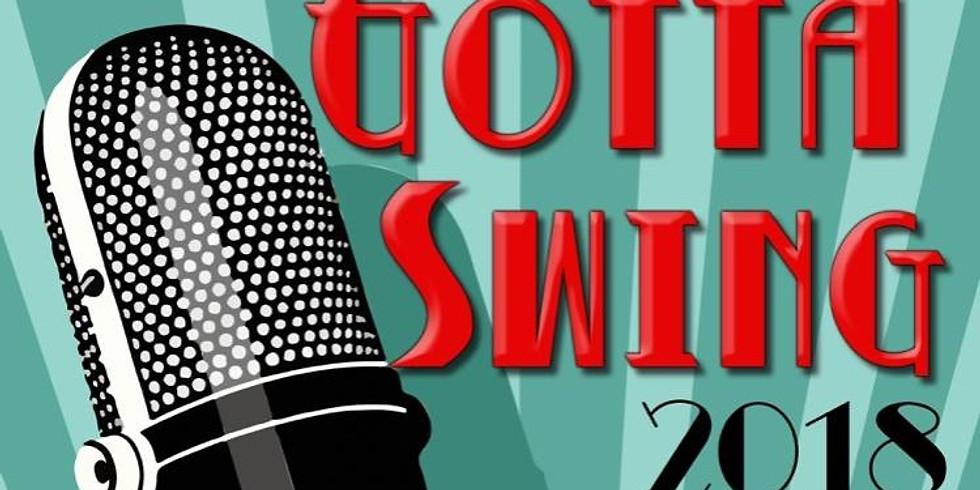 Gotta Swing 2018