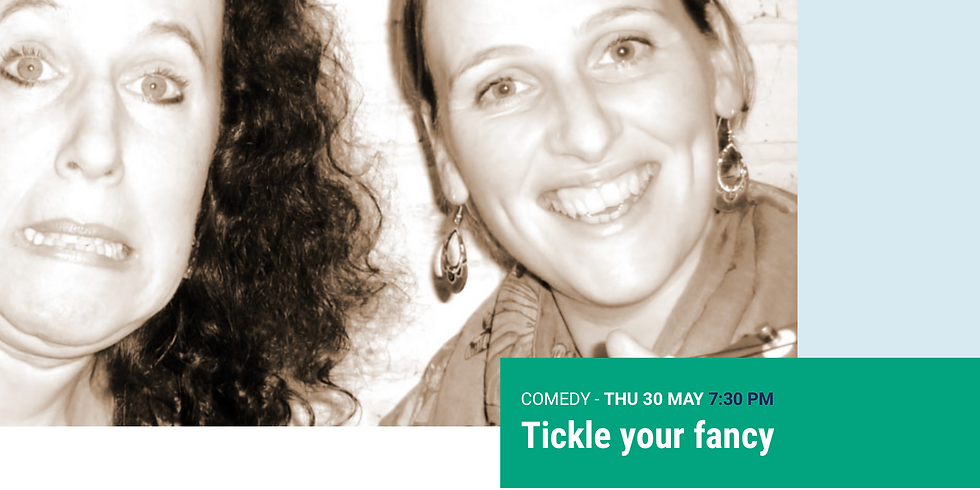 Tickle your Fancy - A Night of Great Comedy