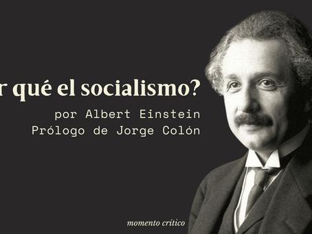 """""""¿Por qué el socialismo?"""", Albert Einstein"""