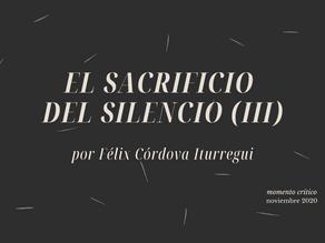 El sacrificio del silencio (III)