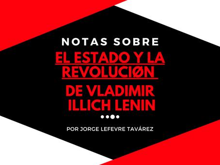 """Notas para leer """"El Estado y la revolución"""" de Vladimir Illich Lenin"""