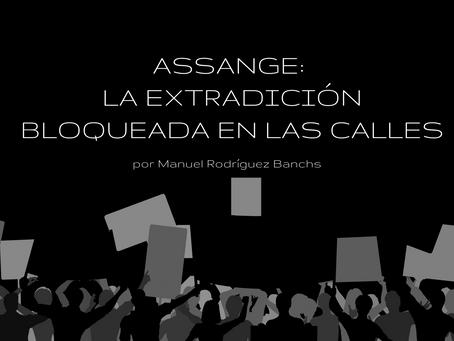 Assange: la extradición bloqueada en las calles