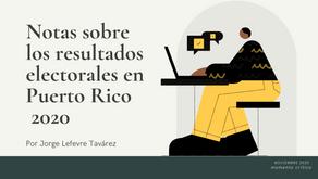 Notas sobre los resultados electorales en Puerto Rico, 2020