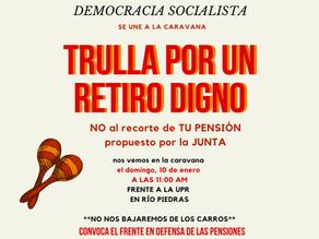 """Democracia Socialista se une a """"Trulla Por un Retiro Digno"""""""