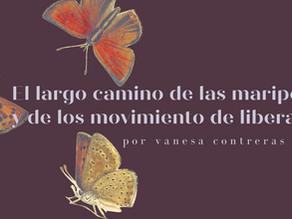 El largo camino de las mariposas y de los movimientos de liberación