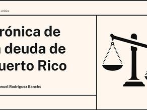 Crónica de la deuda de Puerto Rico