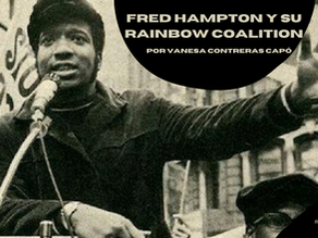 Fred Hampton y su Rainbow Coalition